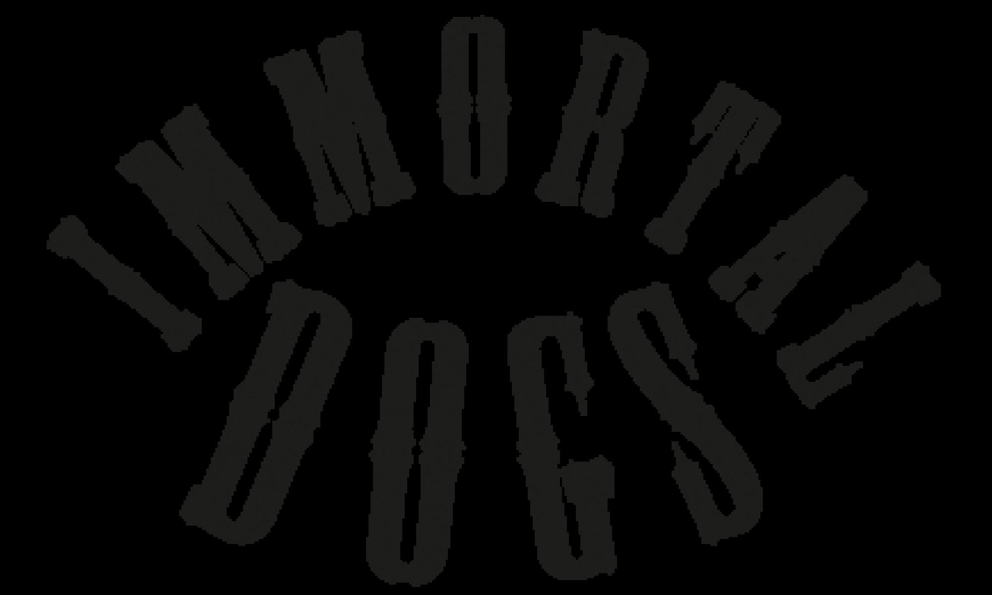 Immortal Dogs